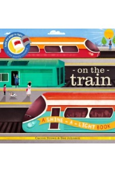 (Pre Order ) Shine A Light : On the Train (Paperback)