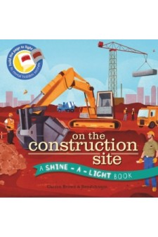 (Pre Order ) Shine A Light : On The Construction Site (Paperback )